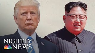 Stage Set For President Donald Trump's Meeting With Kim Jong Un | NBC Nightly News