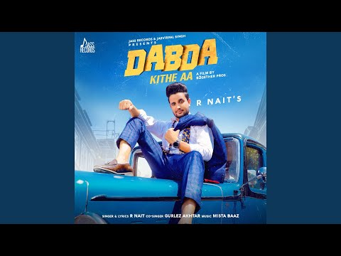 Dabda Kithe Aa Feat. Gurlez Akhtar