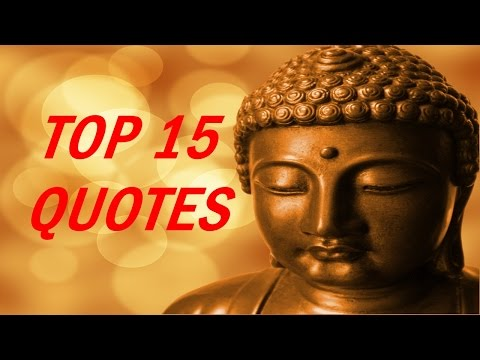 Buddha Quotes - Top 15 Quotes