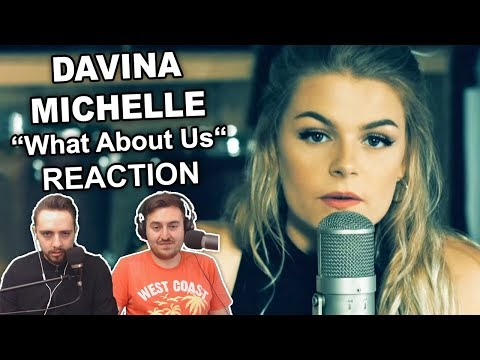 """""""Davina Michelle - What About Us"""" Singers Reaction"""