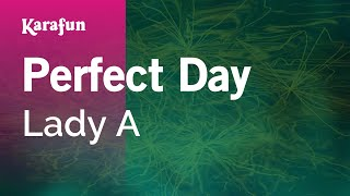Karaoke Perfect Day - Lady Antebellum *