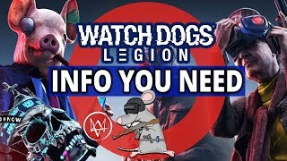 WATCH DOGS LEGION! Everything You Need To Know - Map Size - Platforms - Multiplayer - Characters!