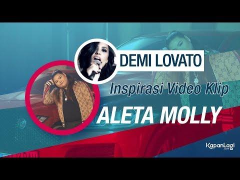 Demi Lovato, Inspirasi Video Klip Aleta Molly