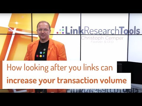 How looking after your links can increase your transaction volume