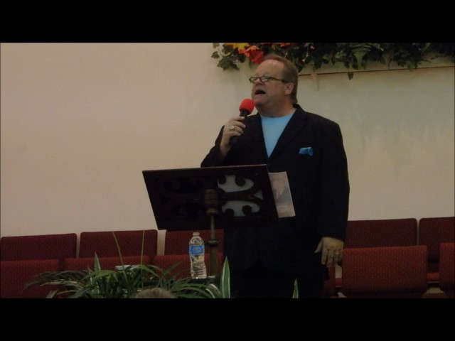 """I Believe in a Hill Called Mount Calvary"" - Bob Hadley, Westside Baptist, Daytona Beach, FL 11/4/16"