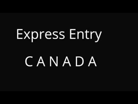 Express Entry CANADA - 2017 Step by Step