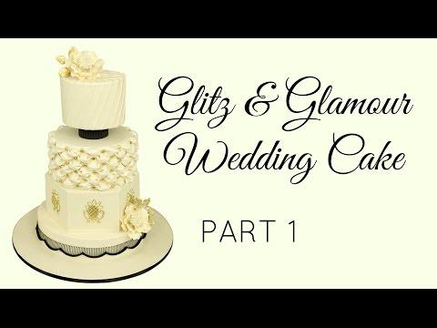Glitz & Glamour Wedding Cake - Part 1(Structure) - CAKE STYLE