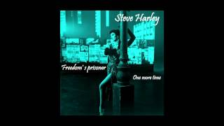 Watch Steve Harley Freedoms Prisoner video