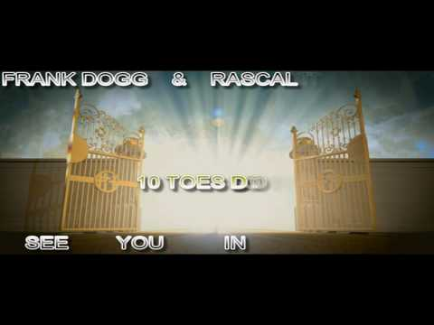 FRANK DOGG *10 TOES DOWN* FEAT. RASCAL THE CROOK