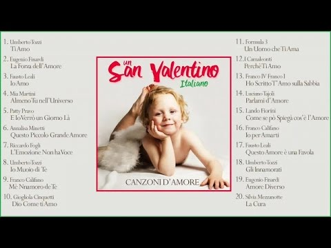 Un San Valentino Italiano (canzoni d'amore) - Il meglio della musica Italiana