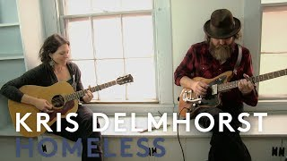 "Kris Delmhorst ""Homeless"" with Anders Parker"