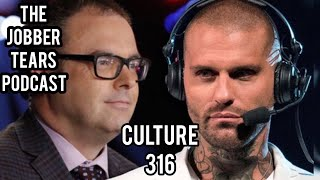 The JobberTears Podcast  Culture 316