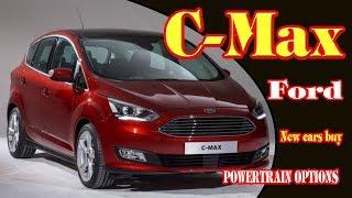 2018 ford c-max | 2018 ford c max | 2018 ford c-max energi | new ford c max 2018 | New cars buy.