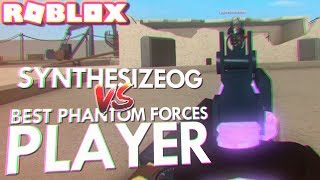 I 1v1'd the BEST PHANTOM FORCES PLAYER IN THE WORLD (Roblox)