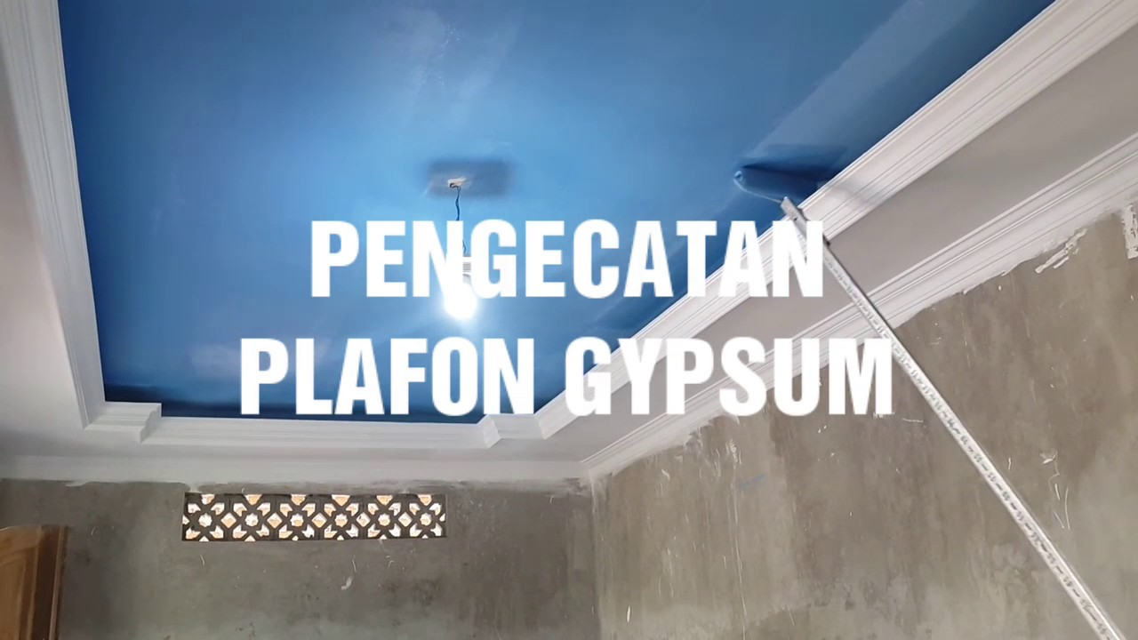 PENGECATAN PLAFON GYPSUM plafongypsumjogja YouTube