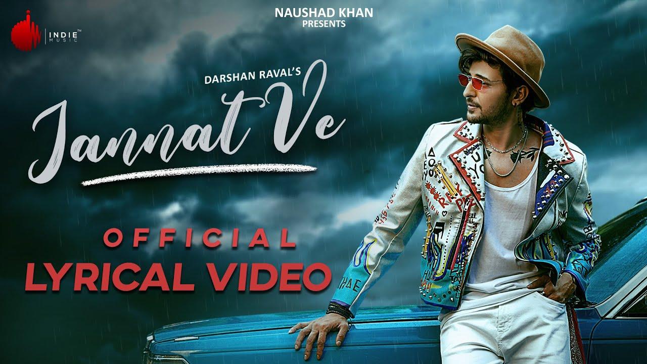 Download Jannat Ve Official Lyrical Video   Darshan Raval   Nirmaan   Lijo George   Indie Music Label