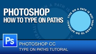 Photoshop CC Tutorial How To Type Text On A Path