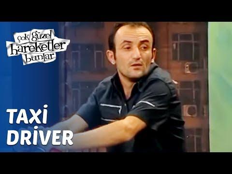 Çok Güzel Hareketler Bunlar 6. Bölüm - Taxi Driver