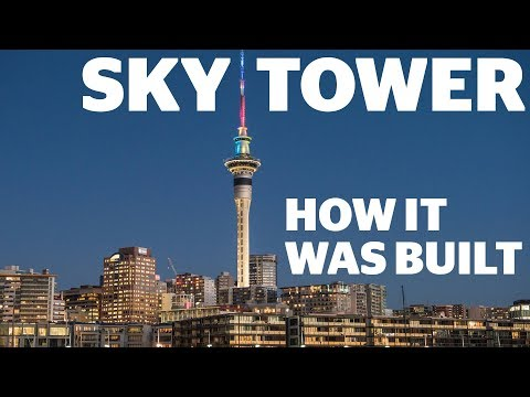 Sky Tower | How it was Built