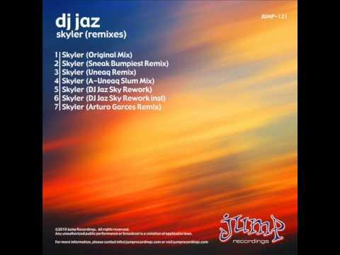 DJ Jaz - Skyler (Arturo Garces remix)