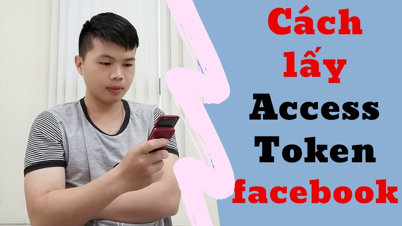 ✅ Cách lấy Access Token Facebook Full quyền mới nhất!