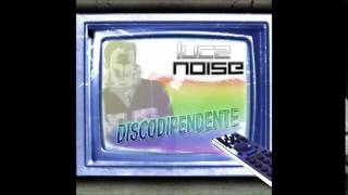 Luca Noise - Vynil Collection 2007 DeLuXe (La Tana Del Suono CD Trip)