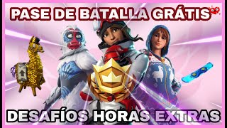 CHALLENGE EXTRA HOURS ? FORTNITE FREE BATTLE PASS