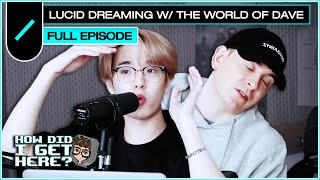 Download song Jae (DAY6) on Lucid Dreaming w/ The World of Dave I HDIGH Ep. #17