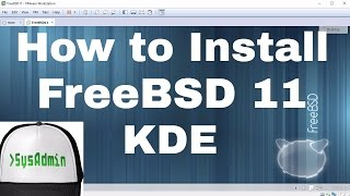How to Install FreeBSD 11 + KDE Desktop + Apps + VMware Tools + Review on VMware Workstation [HD]