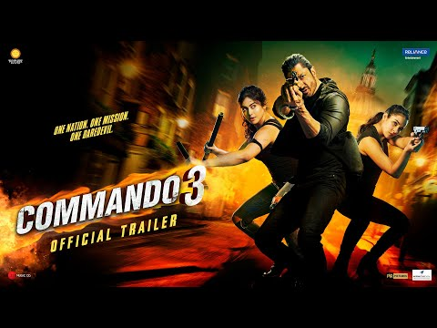 Commando 3 | Official Trailer | Vidyut, Adah, Angira, Gulshan|Vipul Amrutlal Shah | In Cinemas Now
