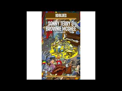 Sonny Terry, Brownie McGhee - Death of Blind Boy Fuller