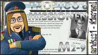 [LP] Tropico 6_Missionen #017 - Gebildet und unsicher [deutsch]