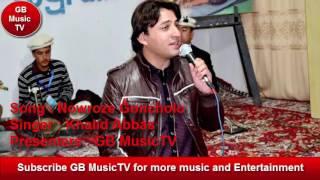Burusheshki Song - Nowruz Special - By Khalid Abbas Hassanabadi - Presenters GB MusicTV