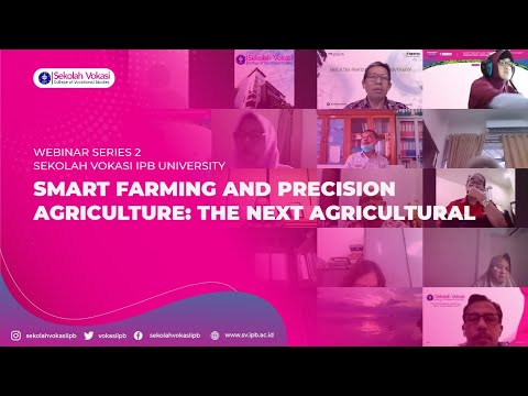 WEBINAR SV-IPB SERIES 2: SMART FARMING AND PRECISION AGRICULTURE: THE NEXT AGRICULTURAL
