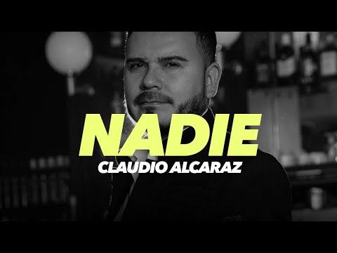 Claudio Alcaraz - Nadie (Oficial)