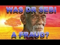 "Response to Nature boy calling Dr.Sebi a fraud.""Letting go of Dr Sebi and the other false prophets"""