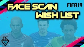 FIFA 19: FACE SCAN WISHLIST