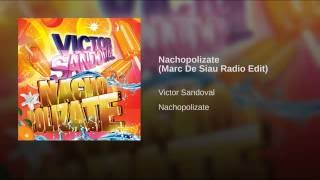 Nachopolizate Marc De Siau Radio Edit