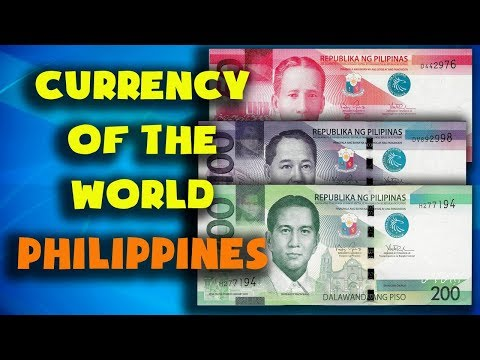 Currency of the world - Philippines. Philippine peso. Exchange rate Philippines.Philippine banknotes