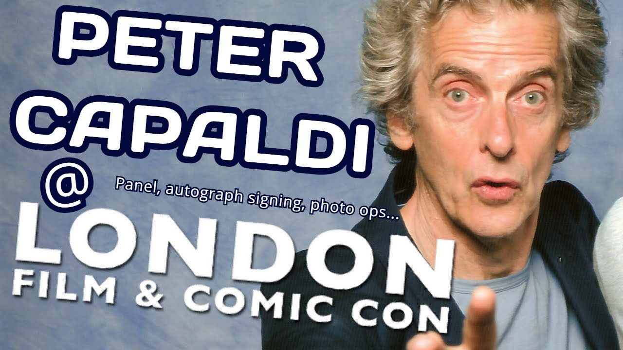 b4eccc8414fb Peter Capaldi at LONDON FILM   COMIC CON 2018 - Q A Talk