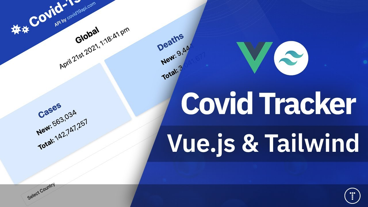 Build a Covid Tracker App With Vue.js & Tailwind