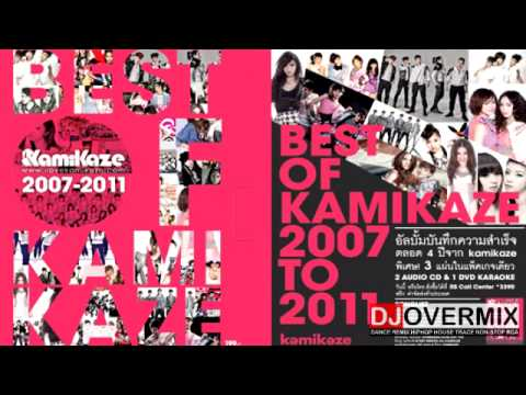 DJOVERMIXMUSIC - Non Stop Best Of KAMIKAZE