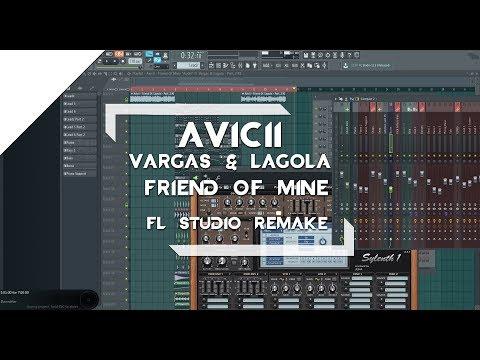 Avicii - Friend Of Mine (FL Studio Remake)