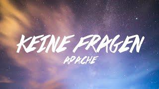 APACHE 207 - KEINE FRAGEN (Lyrics)