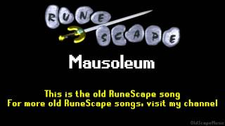 Old RuneScape Soundtrack: Mausoleum
