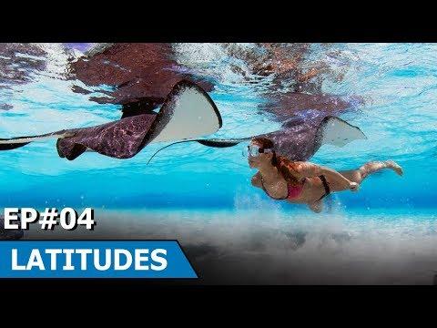 Stingray City - Cayman Island | Munich | Sonasali - Fiji | Latitudes : Episode 4