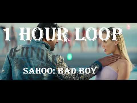 [1 Hour Loop] Saaho: Bad Boy - Badshah, Neeti Mohan Mp3