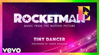 "Cast Of ""Rocketman"" - Tiny Dancer (Visualiser)"