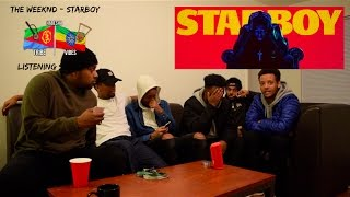 The Weeknd - Starboy ALBUM FIRST REACTION/LISTENING SESSION