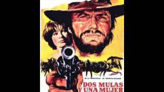 Two Mules For Sister Sara - Ennio Morricone